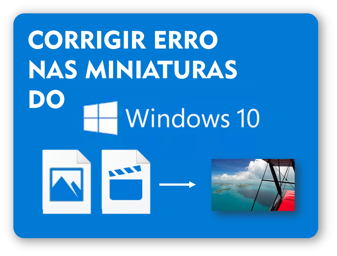 Como mostrar miniaturas de fotos e vídeos no Windows
