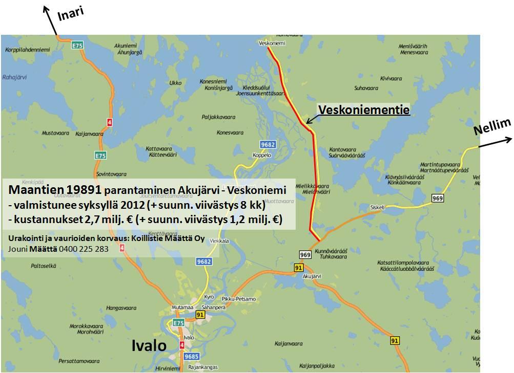 Veskoniementie Ivalo Ivalon Veskoniementie Ajokelvottomassa Kunnossa
