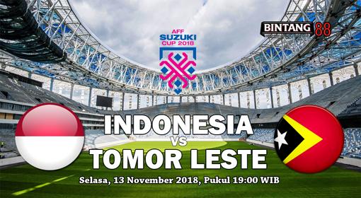 Prediksi Indonesia vs Timor Leste 13 November 2018