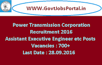 Power Transmission Corporation Recruitment 2016 for 700+ Various Posts Apply Online Here