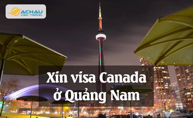 Xin visa Canada ở Quảng Nam