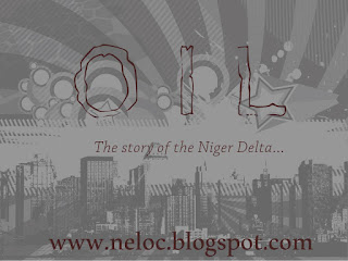 Oil; The Niger Delta Tale I