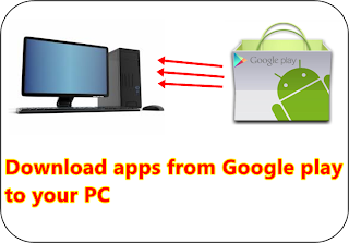 Google Play Store App To Download From PC