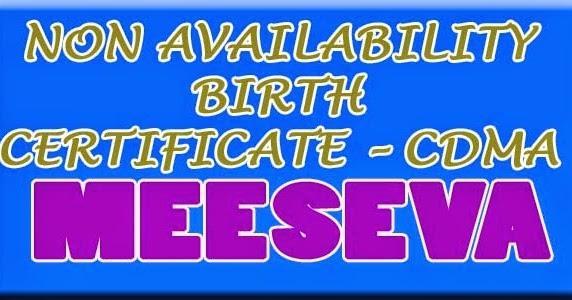 Non availability birth certificate cdma apply on meeseva all non availability birth certificate cdma apply on meeseva all india govt jobsaadharrationvoter idrtaecland recordsresults meesevatelangana yadclub Choice Image