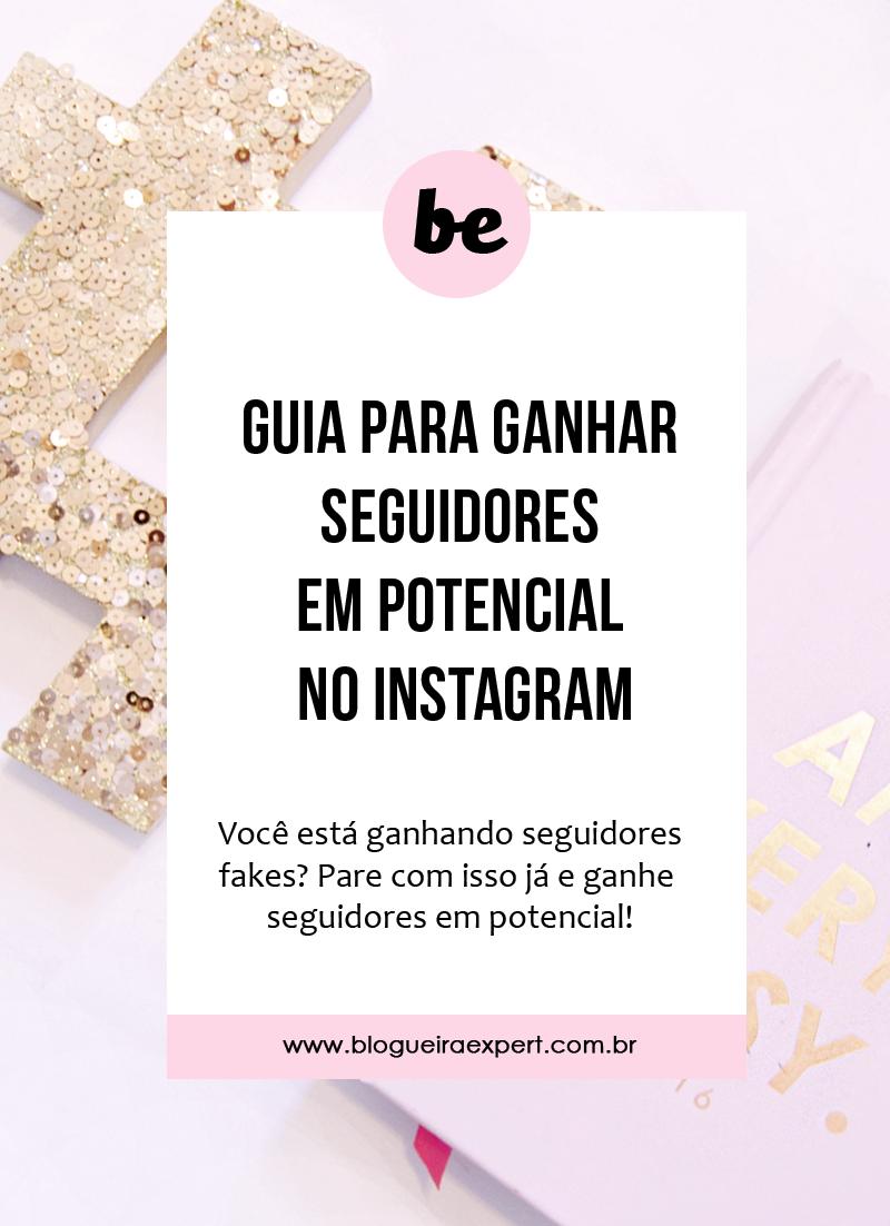 Saiba como ganhar seguidores em potencial no instagram