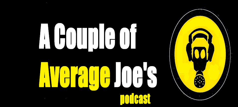 A Couple of Average Joe's Podcast