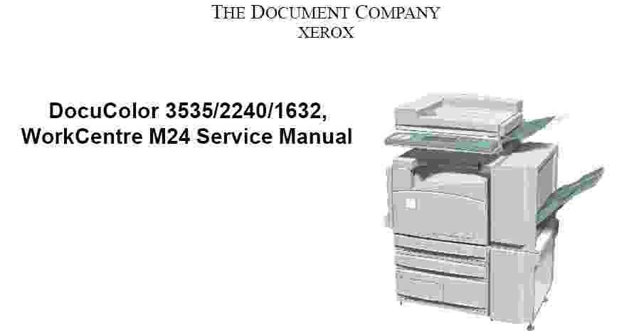 xerox docucolor 3535 2240 1632 and workcentre m24 service manual rh printermanualguides blogspot com DocuColor 260 Xerox DocuColor 2240