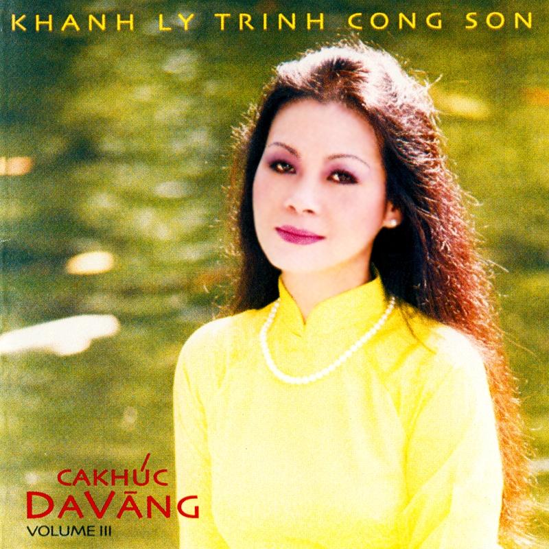 Khánh Ly CD - Ca Khúc Da Vàng 3 (NRG) + bìa scan mới