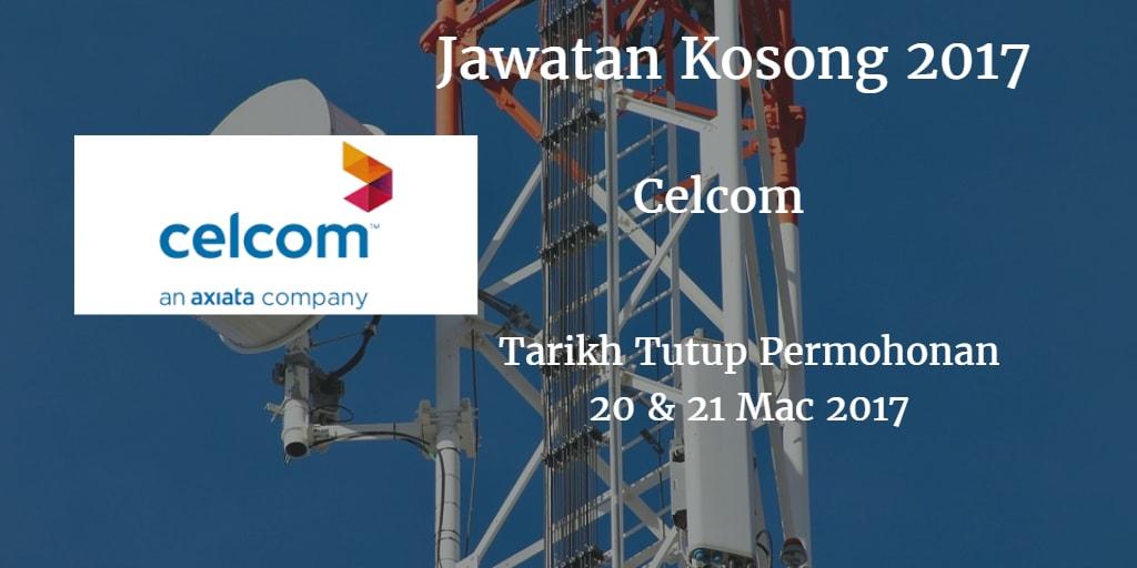 Jawatan Kosong CELCOM 20 & 21 Mac 2017