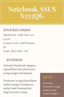 Keunggulan dan Fitur Canggih Notebook ASUS X555QG