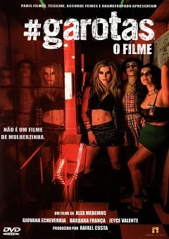 Garotas - O Filme Torrent DVD Download