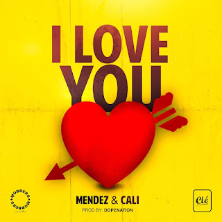 Mendez - I Love You (Feat Cali John)