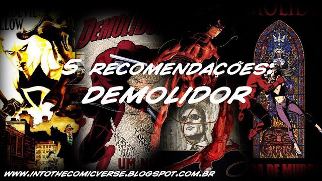 http://intothecomicverse.blogspot.com.br/2016/01/5-recomendacoes-demolidor.html