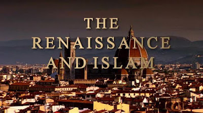 East to West - The Renaissance and islam ep.4