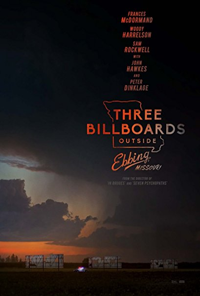 THREE BILLBOARDS OUTSIDE EBBING, MISSOURI - REVIEW A hit at the 2018 Academy Awards, with Frances McDormand...