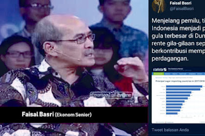 Faisal Basri:  Aneh, Menjelang pemilu, tiba-tiba Indonesia menjadi pengimpor gula terbesar di Dunia