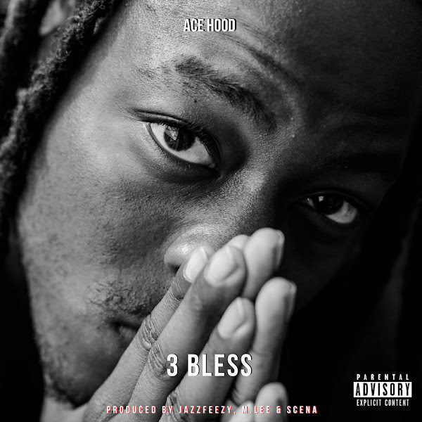 Ace Hood - 3 Bless - Single Cover