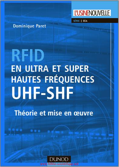 Livre : RFID en ultra et super hautes fréquences,UHF-SHF - Théorie et mise en oeuvre
