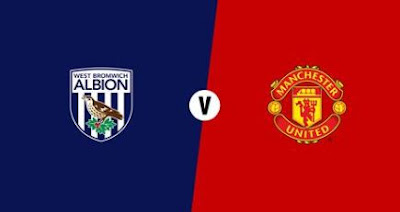 Link Live Streaming West Bromwich Albion vs Manchester United Minggu Malam