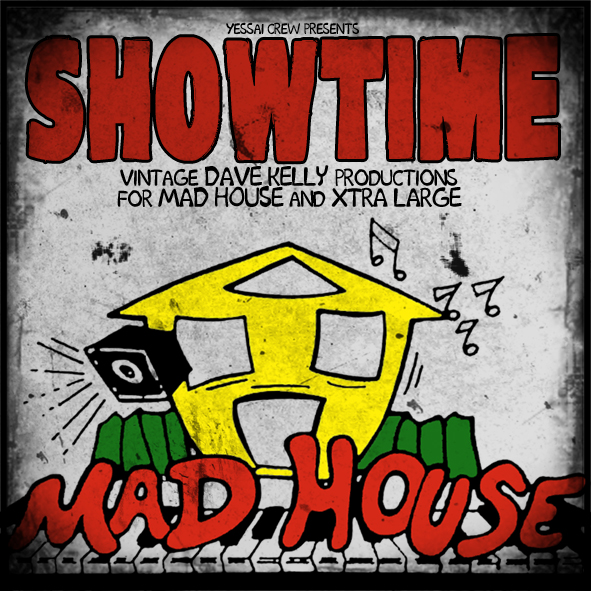 Sound Station: Showtime (Mad House and Xtra Large riddims