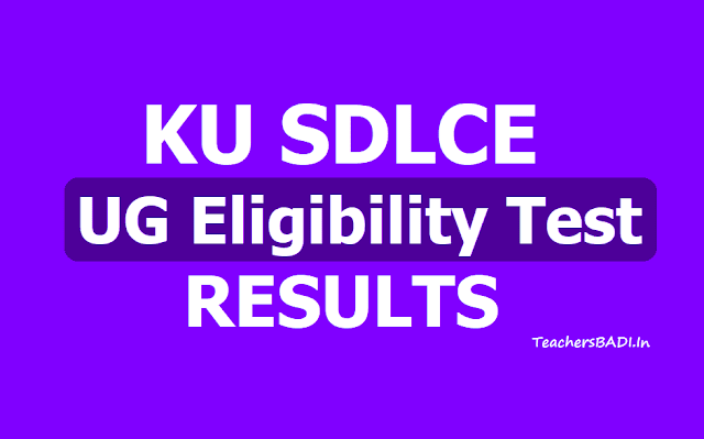 KU SDLCE UG Eligibility Test Results 2019 (KU SDLCE Entrance Results)