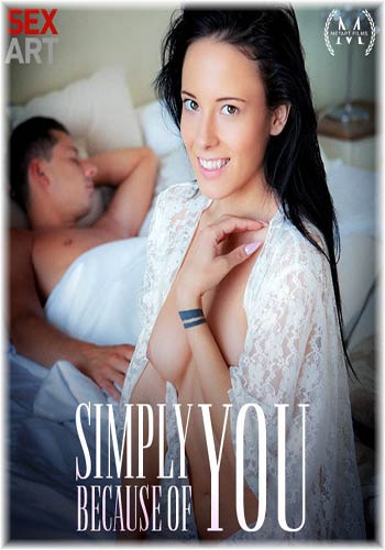 18+ SexArt-Lexi Layo-Simply Because Of You 2019 HDRip