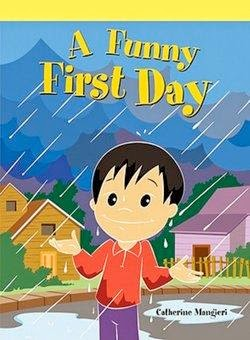 bookcover of A FUNNY FIRST DAY  by Catherine Mangieri
