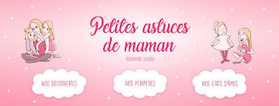 """Blogueuse Lille """" Petites astuces de maman"""""""