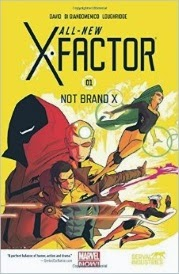 Cover of All-New X-Factor Volume One: Not Brand X