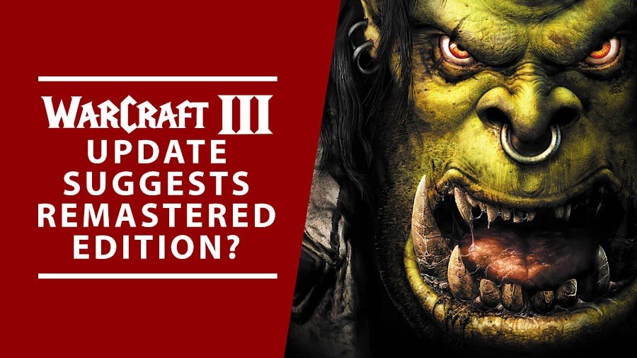 warcraft 3 update remastered edition