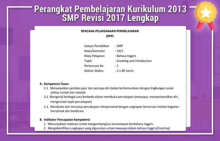 Perangkat Pembelajaran Kurikulum 2013 SMP Revisi 2017 Lengkap