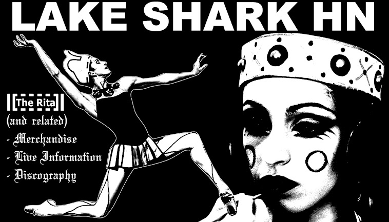 LAKE SHARK HARSH NOISE: Home of THE RITA and Related Projects