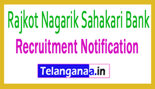 RNSB Rajkot Nagarik Sahakari Bank Recruitment Notification