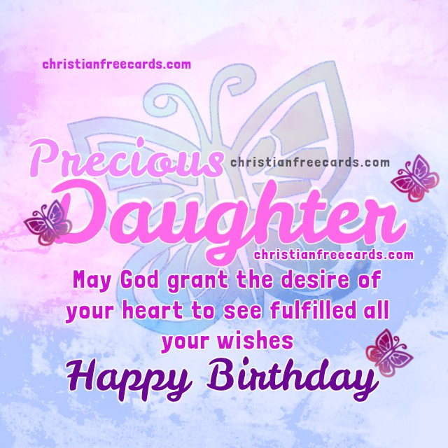 Happy Birthday Quotes For Daughter: Free Christian Cards