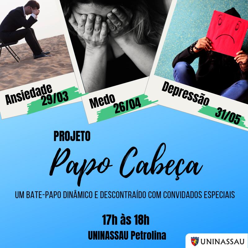 Projeto Papo Cabeça Vai Discutir Temas Como Ansiedade Depressão E Medo Os Encontros Serão Mensais E Abertos Ao Público Blog Do Patricio Nunes