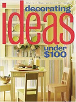 Decorating Ideas Under $100 from Better Homes and Gardens Magazine
