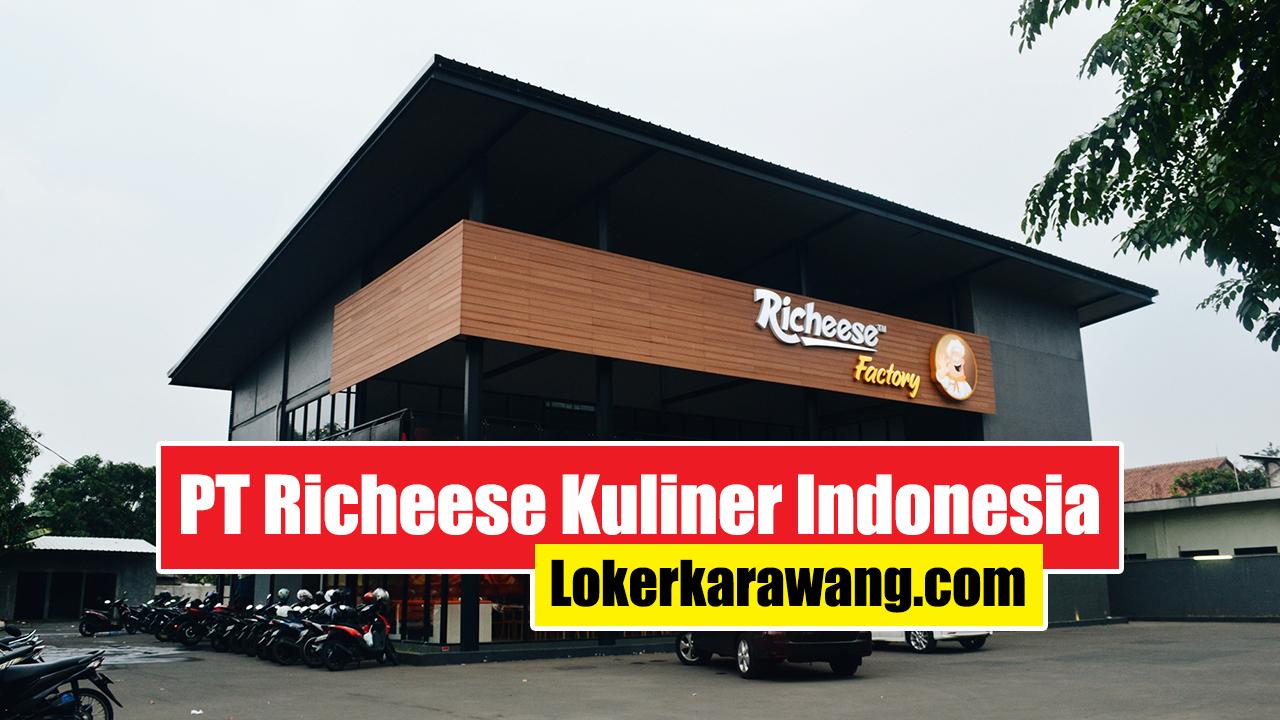 Lowongan Kerja PT Richeese Kuliner Indonesia Karawang