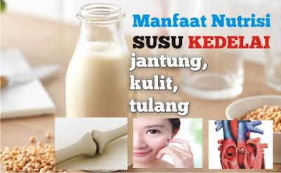 manfaat-susu-kedelai-untuk-tulang-jantung-dan -kulit