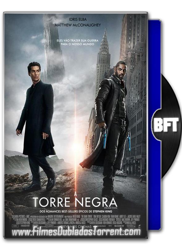 A Torre Negra 2017 BluRay 720p / 1080p Dublado, Dual Áudio