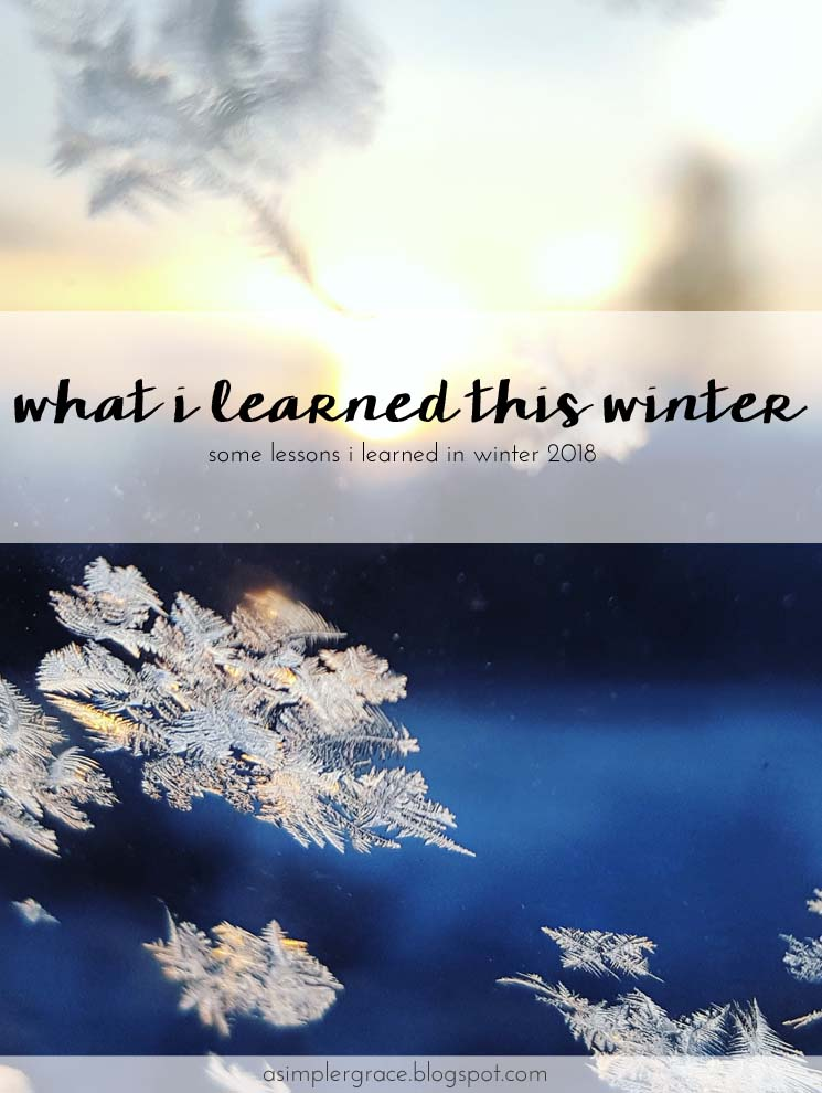 I'm sharing the lessons I learned this winter. #whatIlearned