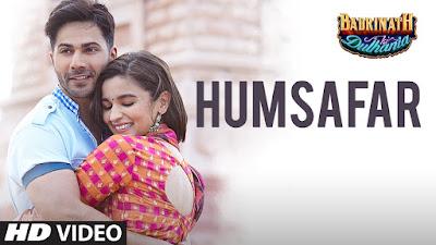 Humsafar Lyrics | Badrinath Ki Dulhania