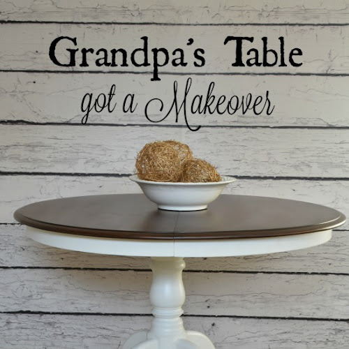 Grandpa's Dining Table got a new look!