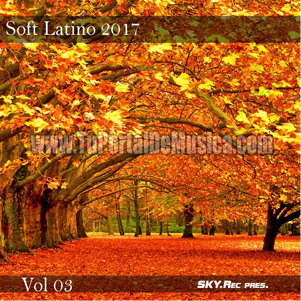 Soft Latino Volumen 3 (2017)