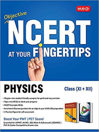 PHYSICS:- NCERT AT YOUR FINGERTIPS