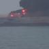 Ένας νεκρός, 31 αγνοούμενοι, φόβοι για νέα οικολογική καταστροφή από φλεγόμενο δεξαμενόπλοιο