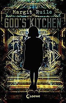 Neuerscheinungen im März 2018 #2 - God's Kitchen von Margit Ruile