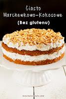 Ciasto-marchewkowo-kokosowe (bez glutenu)