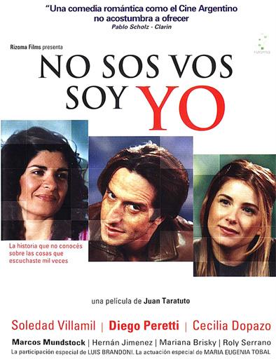 Ver No sos vos, soy yo (2004) Online