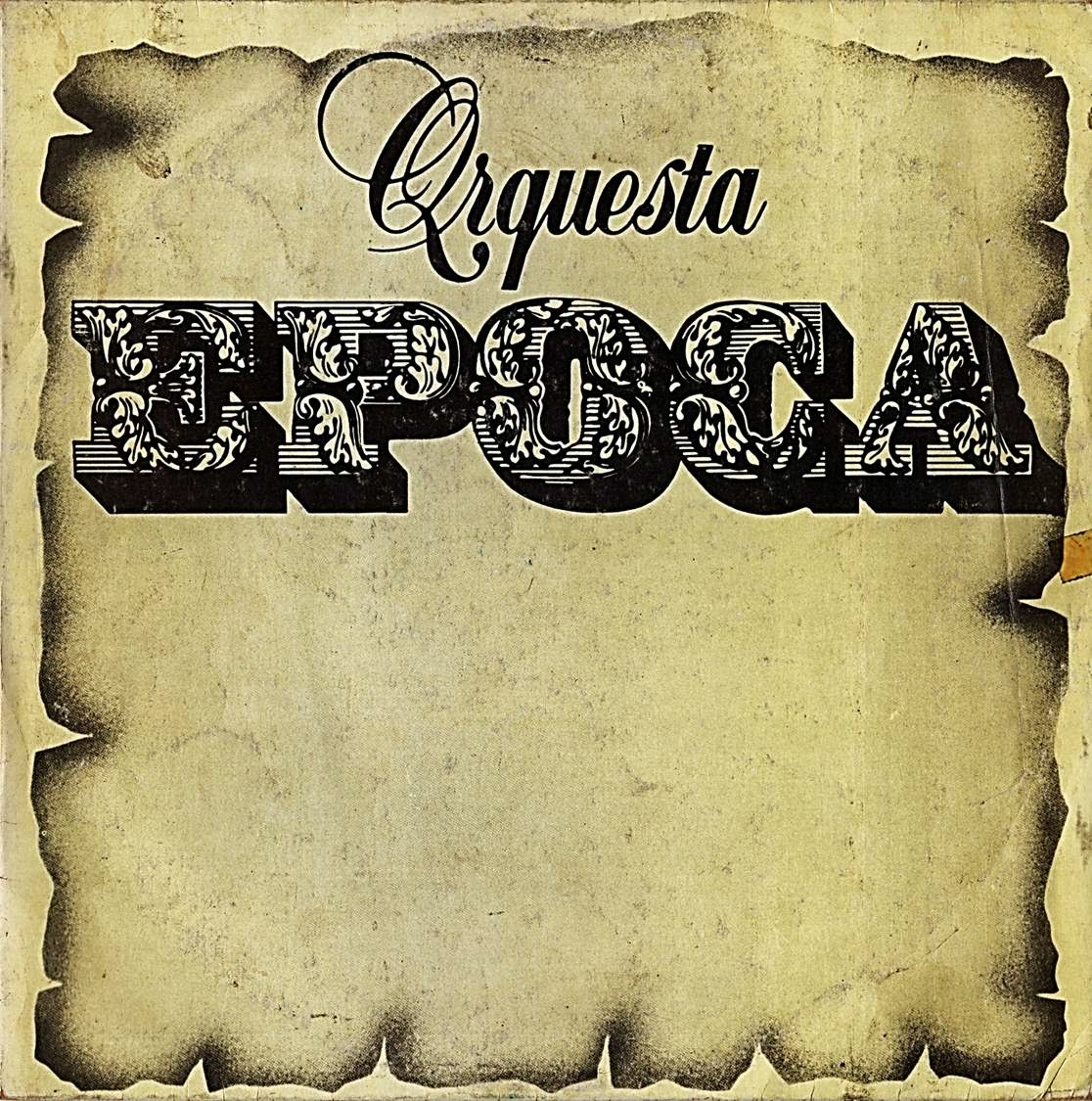 ORQUESTA EPOCA - ORQUESTA EPOCA (1980)