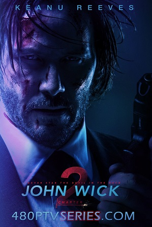 Watch Online Free John Wick: Chapter 2 (2017) Full Hindi Dual Audio Movie Download 480p 720p BluRay